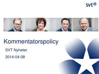Kommentatorspolicy