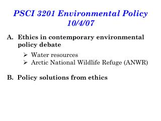 PSCI 3201 Environmental Policy 10/4/07