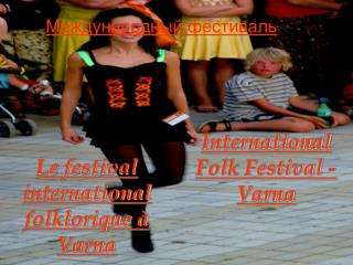 International Folk Festival - Varna