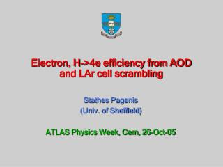 Electron, H->4e efficiency from AOD and LAr cell scrambling