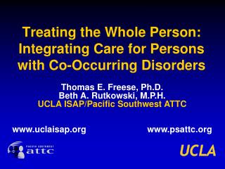 Treating the Whole Person: Integrating Care for Persons with Co-Occurring Disorders