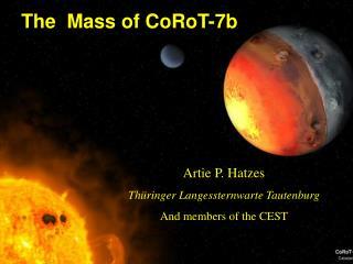 The  Mass of CoRoT-7b