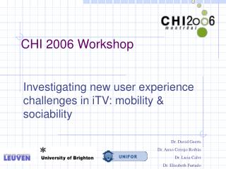 CHI 2006 Workshop