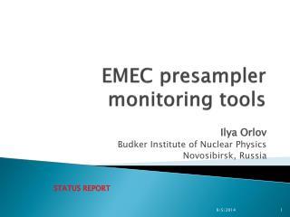 EMEC  presampler  monitoring tools