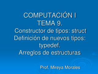 Prof. Mireya Morales