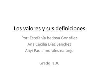 Los valores y sus definiciones