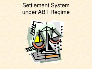 Settlement System  under ABT Regime