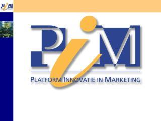 Waar staat PIM voor ?