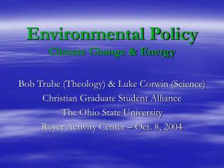 Environmental Policy Climate Change & Energy