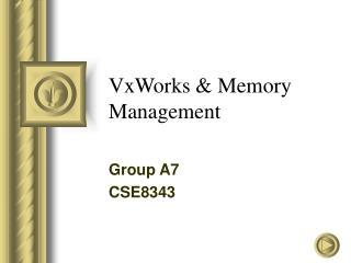 VxWorks  Memory Management