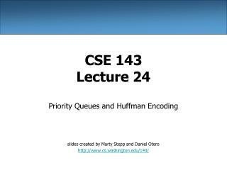 CSE 143 Lecture 24