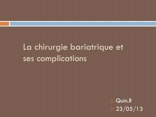 La chirurgie bariatrique et ses complications