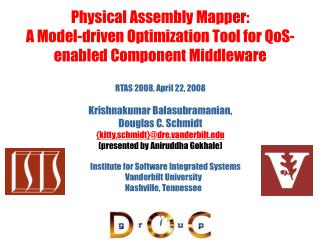 Physical Assembly Mapper: A Model-driven Optimization Tool for QoS-enabled Component Middleware
