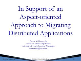 In Support of an Aspect-oriented Approach to Migrating Distributed Applications
