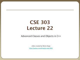 CSE 303 Lecture 22