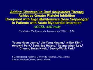 Adding Cilostazol to Dual Antiplatelet Therapy Achieves Greater Platelet Inhibition                             Compared