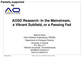 AOSD Research: In the Mainstream,  a Vibrant Subfield, or a Passing Fad