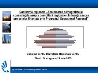 Consiliul pentru Dezvoltare Regionala Centru Sfantu Gheorghe – 15 iulie 2009