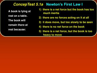 ConcepTest 5.1a Newton's First Law I