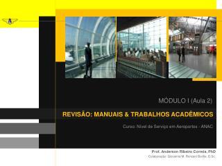 Curso: Nível de Serviço em Aeroportos - ANAC