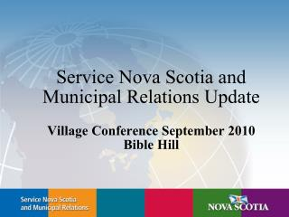 Service Nova Scotia and Municipal Relations Update
