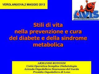 Stili di vita nella prevenzione e cura  del diabete e della sindrome metabolica