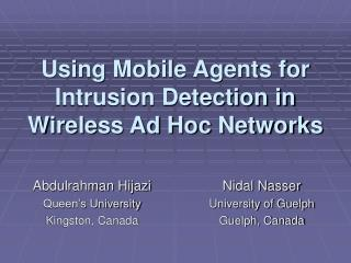 Using Mobile Agents for Intrusion Detection in Wireless Ad Hoc Networks