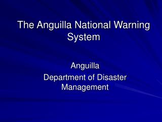 The Anguilla National Warning System