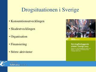 Drogsituationen i Sverige