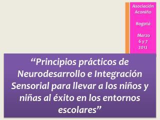 Asociaci�n Aconi�o Bogot� Marzo  6 y 7  2012
