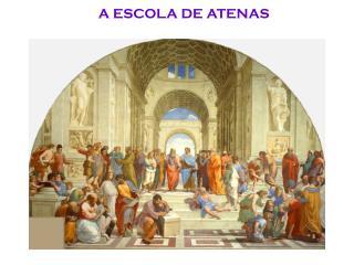 A ESCOLA DE ATENAS