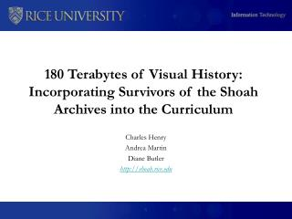180 Terabytes of Visual History: Incorporating Survivors of the Shoah Archives into the Curriculum