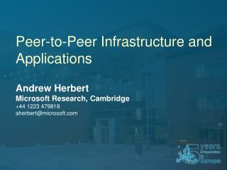 Peer-to-Peer Infrastructure and Applications