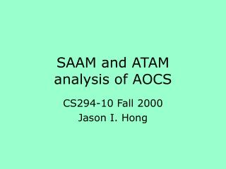 SAAM and ATAM    analysis of AOCS