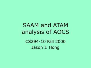 SAAM and ATAM    analysis of AOCS