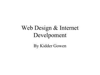 Web Design & Internet Develpoment