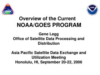 Overview of the Current  NOAA/GOES PROGRAM