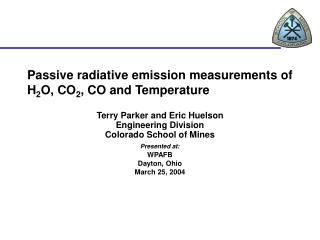 Passive radiative emission measurements of H 2 O, CO 2 , CO and Temperature