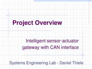 Intelligent sensor-actuator  gateway  with C AN  interface