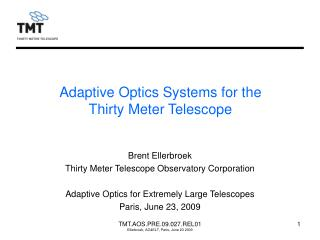 Adaptive Optics Systems for the Thirty Meter Telescope