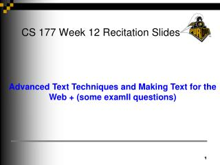 CS 177 Week 12 Recitation Slides