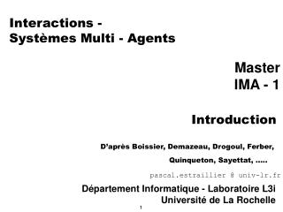 Interactions -  Systèmes Multi - Agents