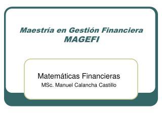 Maestría en Gestión Financiera MAGEFI