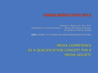 MEDIA COMPETENCE AS A QUALIFICATION CONCEPT FOR A MEDIA SOCIETY