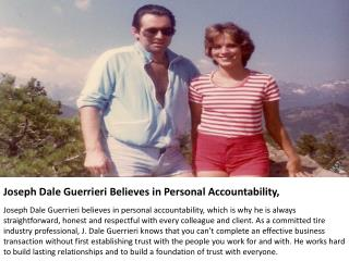 Joseph Dale Guerrieri Believes in Personal Accountability,