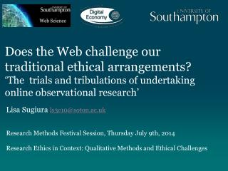 Lisa Sugiura  ls3e10@soton.ac.uk Research Methods Festival Session, Thursday July 9th, 2014
