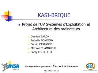 KASI-BRIQUE