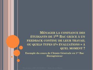 Exemple du cours de Chimie Générale en 1 er  Bac Bioingénieur