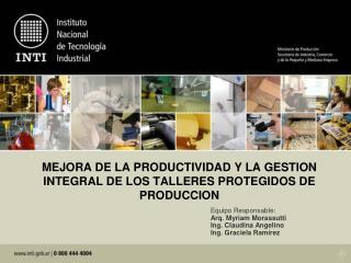 MEJORA DE LA PRODUCTIVIDAD Y LA GESTION INTEGRAL DE LOS TALLERES PROTEGIDOS DE PRODUCCION