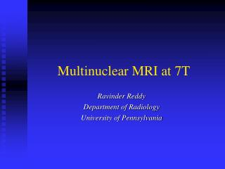 Multinuclear MRI at 7T